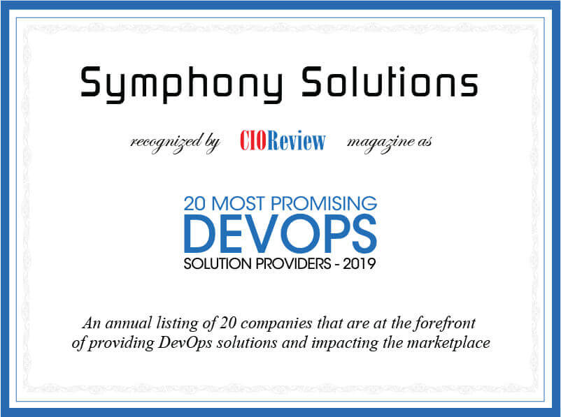 Symphony Solutions recognized by CIOReview magazine as 20 Most Promising DevOps Solution Providers - 2019