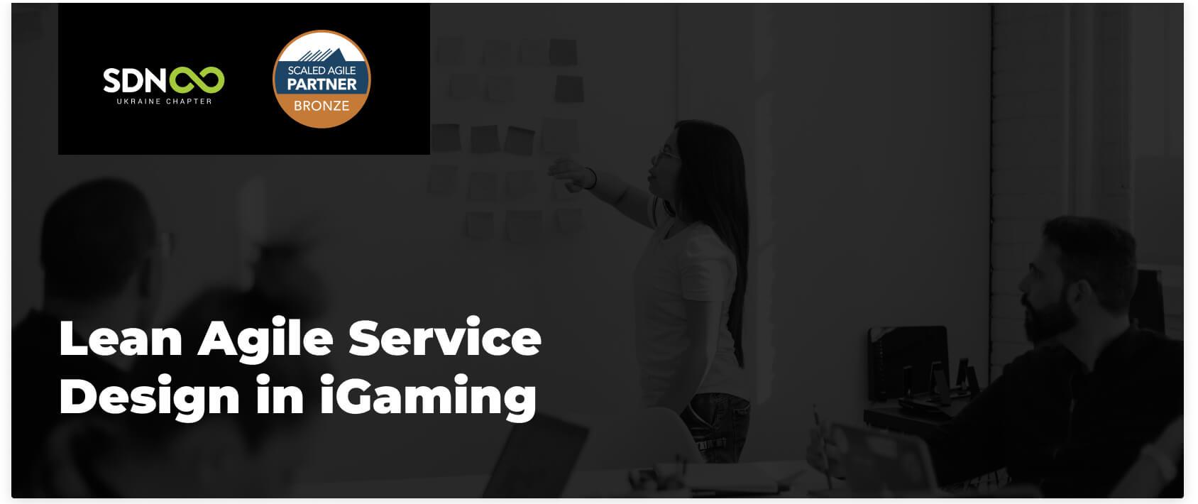Lean Agile Service Design Webinar in iGaming